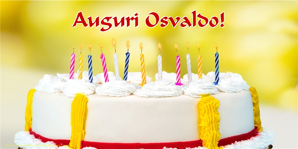 Cartoline di auguri - Auguri Osvaldo!