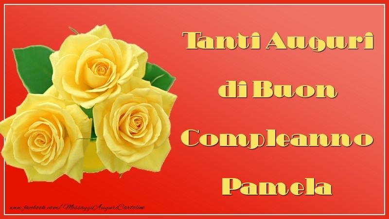 Top Tanti Auguri di Buon Compleanno Pamela - Cartoline di auguri per  AE46