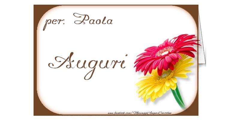 Cartoline di auguri - Auguri, Paola
