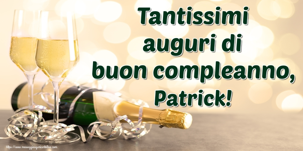 Cartoline di auguri - Tantissimi auguri di buon compleanno, Patrick!