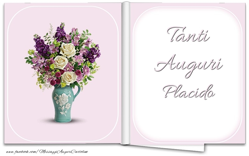 Cartoline di auguri - Tanti Auguri Placido