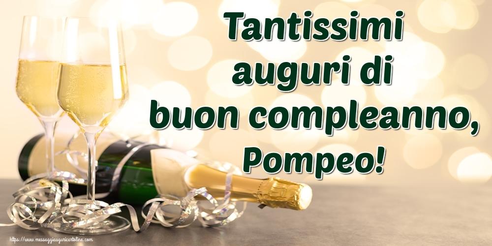 Cartoline di auguri - Tantissimi auguri di buon compleanno, Pompeo!