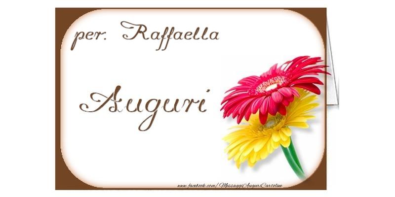 Cartoline di auguri - Auguri, Raffaella