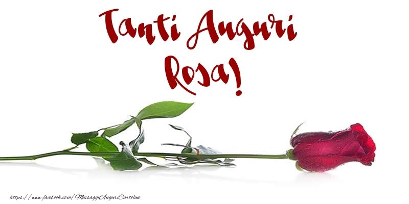Cartoline di auguri - Tanti Auguri Rosa!