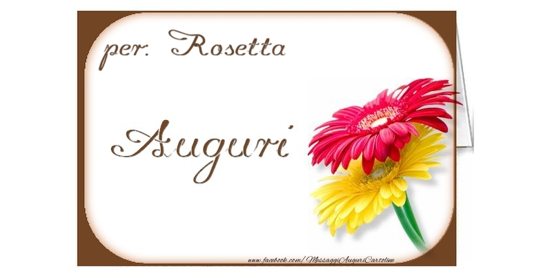 Cartoline di auguri - Auguri, Rosetta