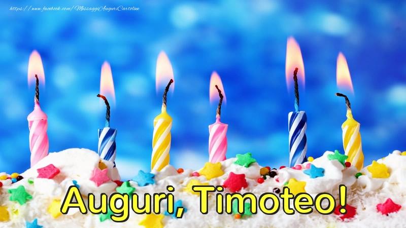 Cartoline di auguri - Auguri, Timoteo!