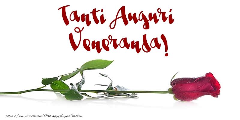 Cartoline di auguri - Tanti Auguri Veneranda!