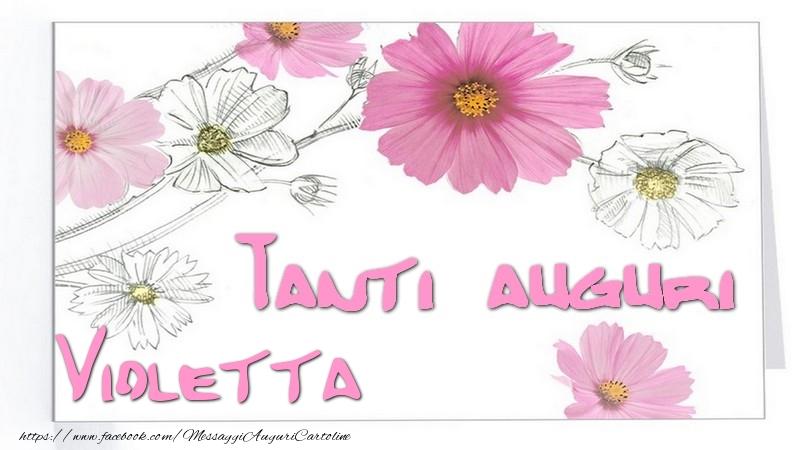 Biglietti Auguri Compleanno Di Violetta.Tanti Auguri Violetta Cartoline Di Auguri Per Violetta