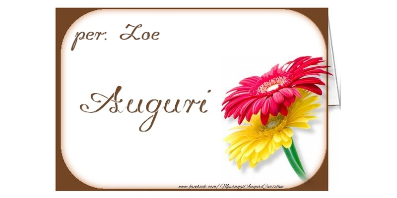 Cartoline di auguri - Auguri, Zoe