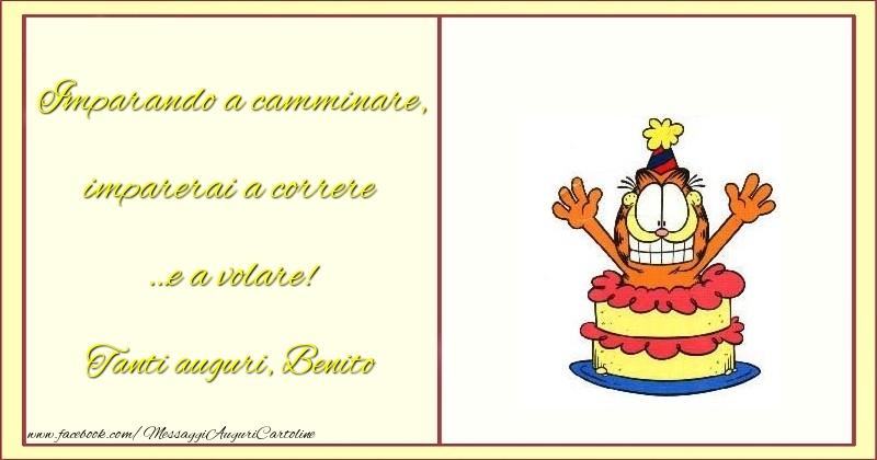 Cartoline per bambini - Imparando a camminare, imparerai a correre …e a volare! Benito