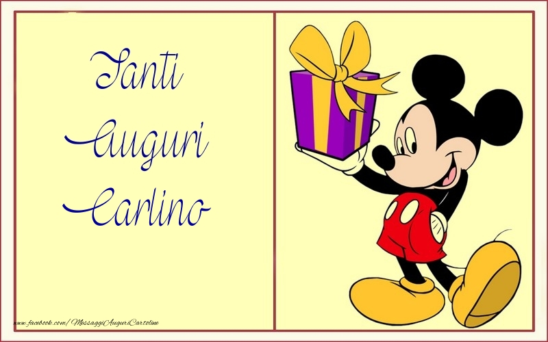 Cartoline per bambini - Tanti Auguri Carlino