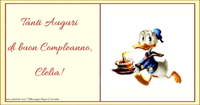 Cartoline per bambini - Tanti Auguri di buon Compleanno, Clelia