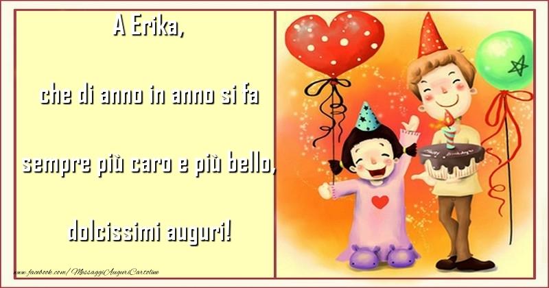 Cartoline per bambini - che di anno in anno si fa sempre più caro e più bello, dolcissimi auguri! Erika