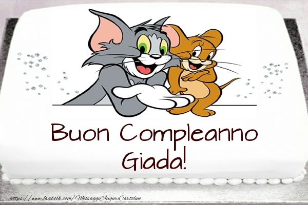 Cartoline per bambini - Torta Tom e Jerry: Buon Compleanno Giada!