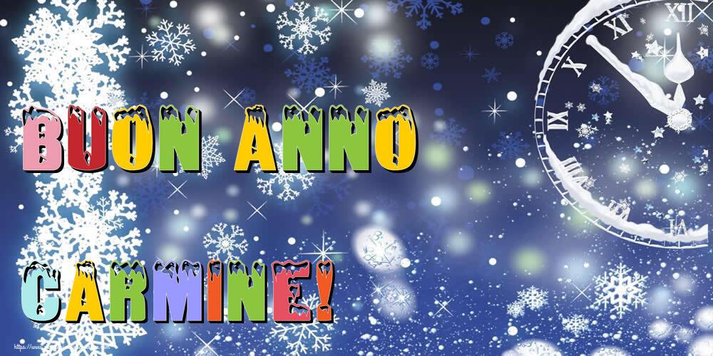 Cartoline di Buon Anno - Buon Anno Carmine!