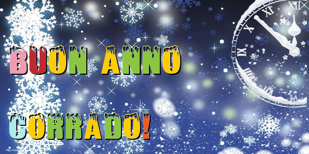 Cartoline di Buon Anno - Buon Anno Corrado!