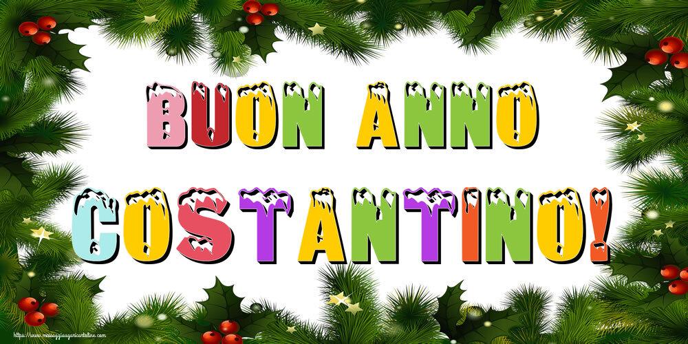 Cartoline di Buon Anno - Buon Anno Costantino!