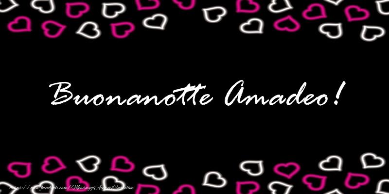 Cartoline di buonanotte - Buonanotte Amadeo!