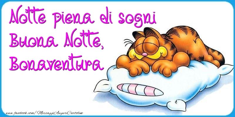 Cartoline di buonanotte - Notte piena di sogni Buona Notte, Bonaventura