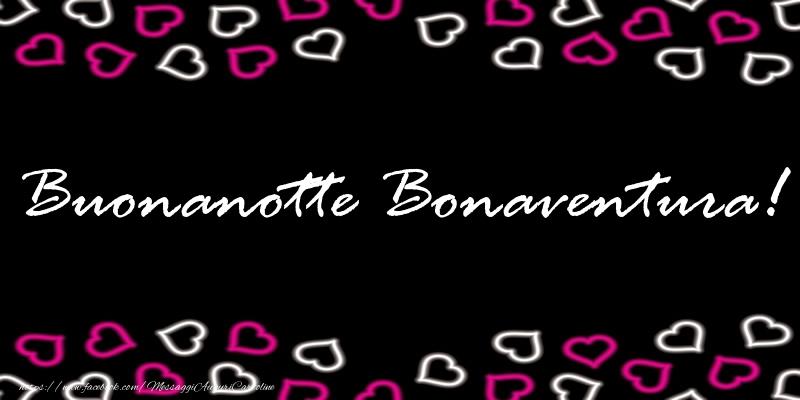 Cartoline di buonanotte - Buonanotte Bonaventura!