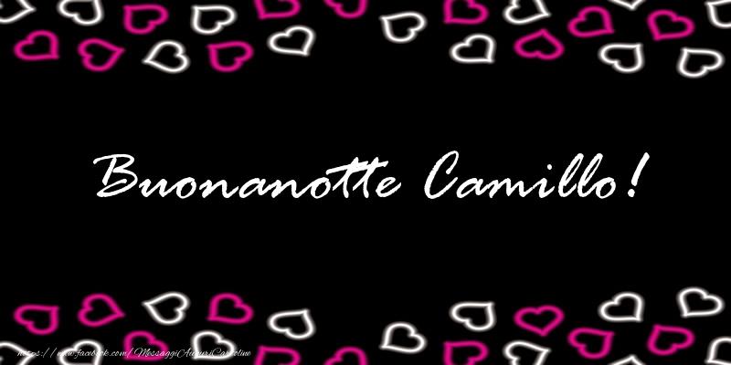 Cartoline di buonanotte - Buonanotte Camillo!