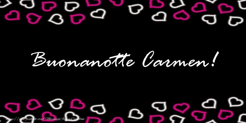Cartoline di buonanotte - Buonanotte Carmen!