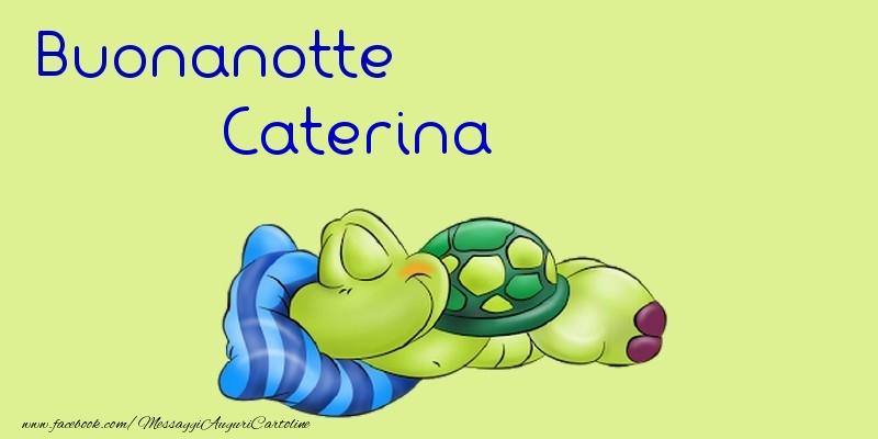 Cartoline di buonanotte - Buonanotte Caterina