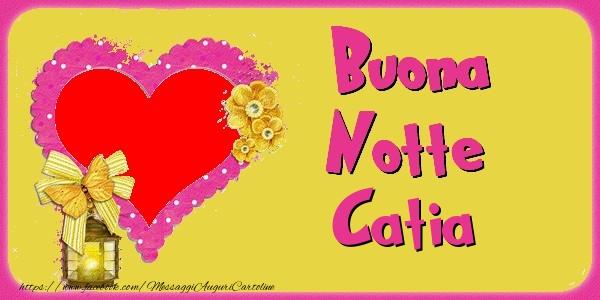 Cartoline di buonanotte - Buona Notte Catia
