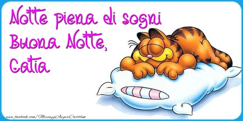Cartoline di buonanotte - Notte piena di sogni Buona Notte, Catia