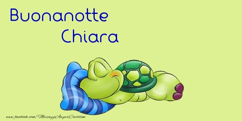 Cartoline di buonanotte - Buonanotte Chiara