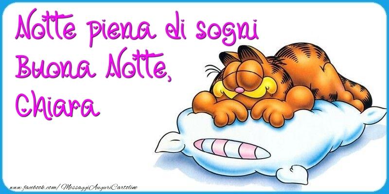 Cartoline di buonanotte - Notte piena di sogni Buona Notte, Chiara