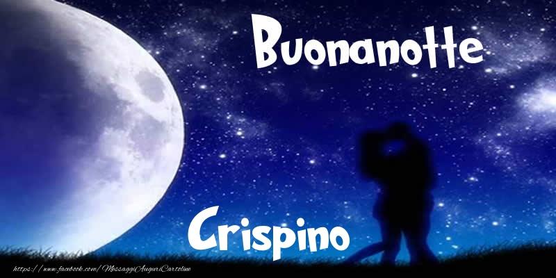 Cartoline di buonanotte - Buonanotte Crispino!