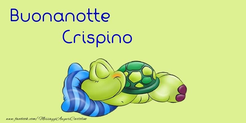 Cartoline di buonanotte - Buonanotte Crispino