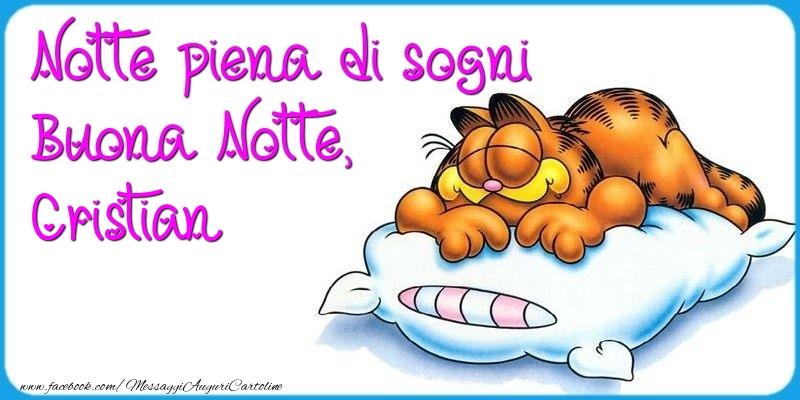 Cartoline di buonanotte - Notte piena di sogni Buona Notte, Cristian