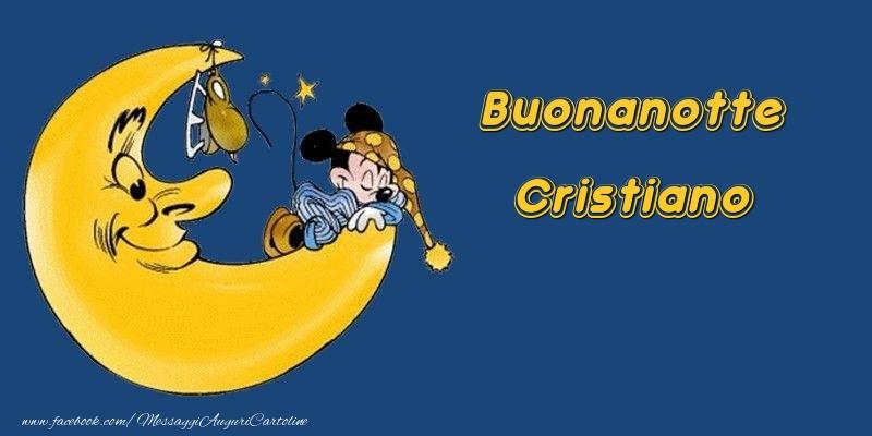 Cartoline di buonanotte - Buonanotte Cristiano