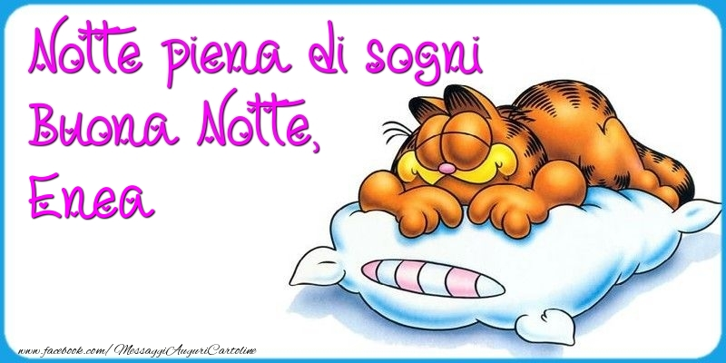 Cartoline di buonanotte - Notte piena di sogni Buona Notte, Enea