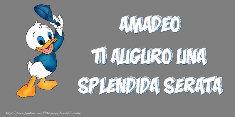 Cartoline di buonasera - Amadeo ti auguro una splendida serata