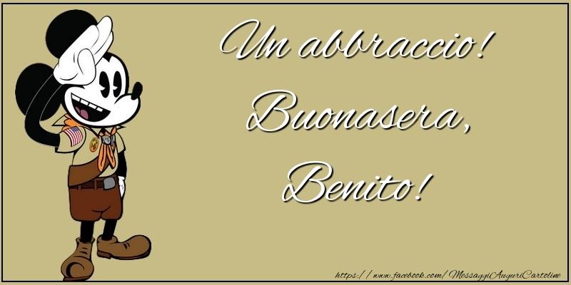 Cartoline di buonasera - Un abbraccio! Buonasera, Benito