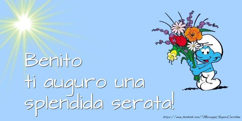 Cartoline di buonasera - Benito ti auguro una splendida serata!