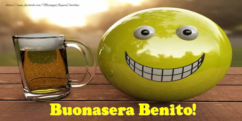Cartoline di buonasera - Buonasera Benito!