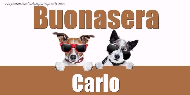 Cartoline di buonasera - Buonasera Carlo