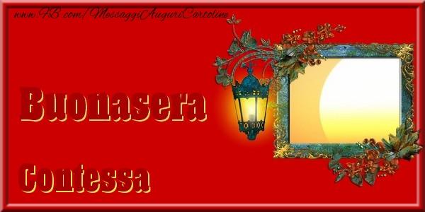 Cartoline di buonasera - Buonasera Contessa