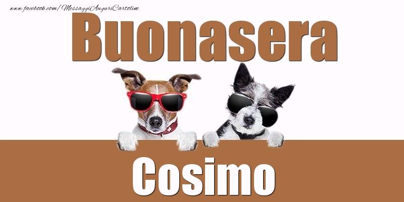 Cartoline di buonasera - Buonasera Cosimo