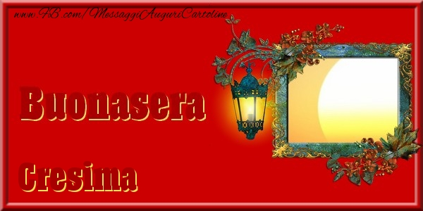 Cartoline di buonasera - Buonasera Cresima