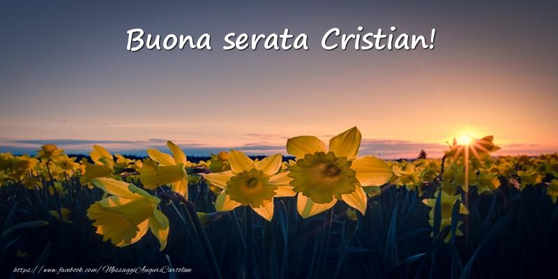 Cartoline di buonasera - Fiori: Buona serata Cristian!