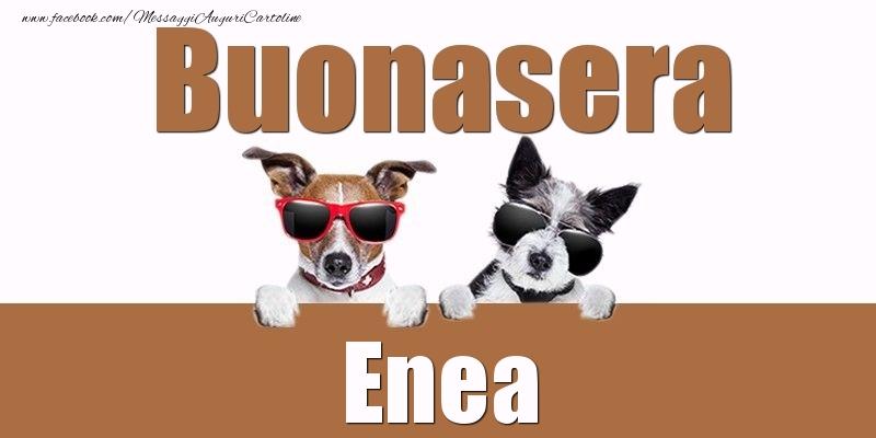 Cartoline di buonasera - Buonasera Enea
