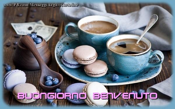 Cartoline di buongiorno - Buongiorno Benvenuto