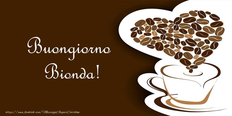 Cartoline di buongiorno - Buongiorno Bionda!