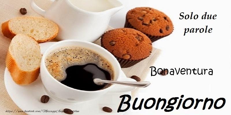Cartoline di buongiorno - Buongiorno Bonaventura