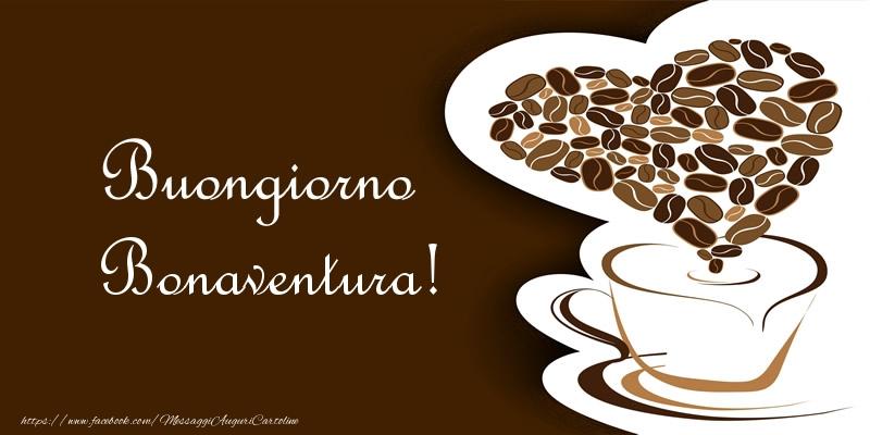Cartoline di buongiorno - Buongiorno Bonaventura!